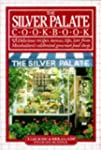The Silver Palate Cookbook: Delicious...