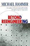 Beyond Re-Engineering (000255643X) by Hammer, Michael