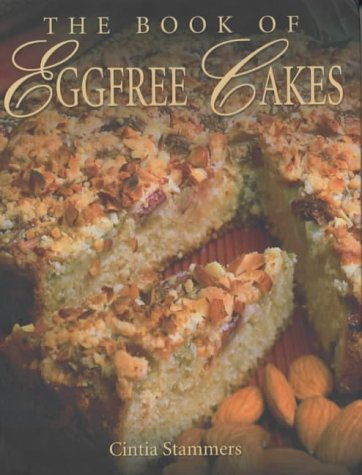 The Book of Egg Free Cakes