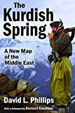 img - for The Kurdish Spring: A New Map of the Middle East book / textbook / text book