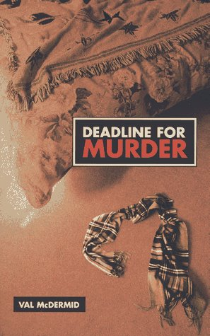 Deadline for Murder: The Third Lindsay Gordon Mystery ((Lindsay Gordon Mysteries Ser ; Vol 3))