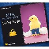 Dicke Hose, 6 CDs (ADAC Motorwelt Hörbuchedition)