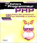 PHP [2] : Ateliers Web professionnels...