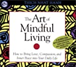 The Art of Mindful Living: How to Bri...