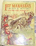 img - for 1ST MANASSAS (BULL RUN) AND THE WAR AROUND IT book / textbook / text book