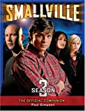 Smallville, Season 3: The Official Companion (1840239522) by Simpson, Paul