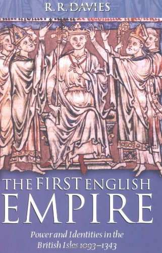 the-first-english-empire-power-and-identities-in-the-british-isles-1093-1343-ford-lectures