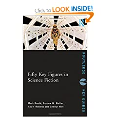 Fifty Key Figures in Science Fiction (Routledge Key Guides) by Mark Bould, Andrew Butler, Adam Roberts and Sherryl Vint