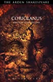 img - for Coriolanus: Third Series (Arden Shakespeare) book / textbook / text book