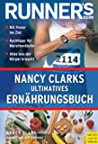 Runner's World: Nancy Clarks ultimatives Ernährungsbuch