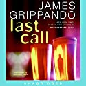Last Call Audiobook by James Grippando Narrated by Jonathan Davis