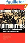 Nothing About Us Without Us - Disabil...