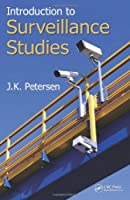 Introduction to Surveillance Studies Front Cover