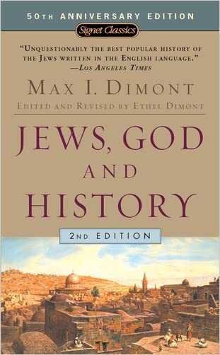 Jews, God, and History (50th Anniversary Edition) written by Max I. Dimont
