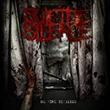 No Time To Bleed ~ Suicide Silence