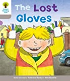 The Lost Gloves. Roderick Hunt, Annemarie Young, Thelma Page (Ort Decode and Develop Stories)