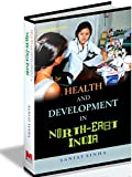 img - for Health and Development in North-East India book / textbook / text book