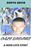 img - for Cali Dreams: A Hood Love Story (YMLM Presents: Book 1) book / textbook / text book