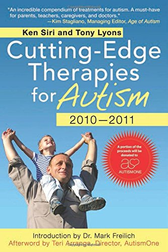 Cutting-Edge Therapies for Autism 2010-2011 PDF