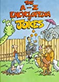 img - for A-Z Encyclopedia of Jokes (Robinson children's books) by Jasmine Birtles (1999-05-27) book / textbook / text book