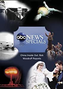 ABC News Specials China Inside Out: Bob Woodruff Reports