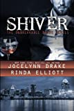Shiver (Unbreakable Bonds Series) (Volume 1)