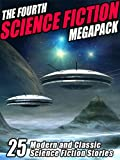 The Fourth Science Fiction MEGAPACK �