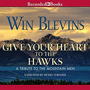 Give Your Heart to the Hawks Audiobook
