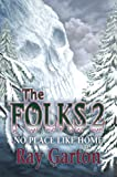 The Folks 2: No Place Like Home