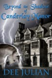 Beyond the Shadow of Canderlay Manor