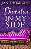Thornton in My Side: An Antebellum Parody Novelette (Jane Austen Upside Down 2)