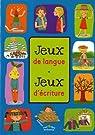 Jeux de langue, jeux d'écriture par Fournier