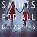 Saints for all Occasions Audiobook by J. Courtney Sullivan Narrated by Caroline Lennon