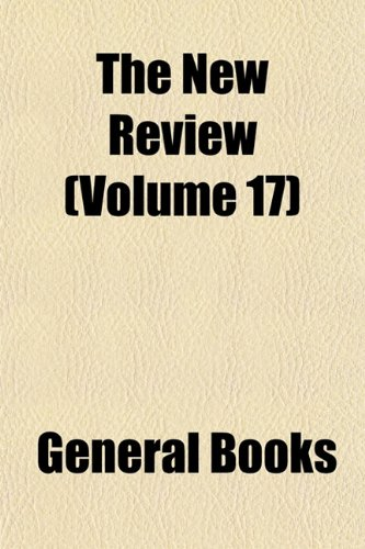 The New Review (Volume 17)