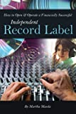 img - for How to Open & Operate a Financially Successful Independent Record Label: With Companion CD-ROM book / textbook / text book