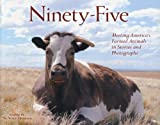 """Ninety-Five Meeting America's Farmed Animals in Stories and Photographs"" av No Voice Unheard"