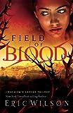 Field of Blood (Jerusalem's Undead Trilogy, Book 1)