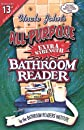 Uncle John's All-Purpose Extra-Strength Bathroom Reader