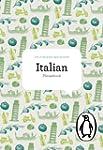 Penguin Italian Phrase Book, The