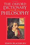 The Oxford Dictionary of Philosophy (0192116940) by Blackburn, Simon