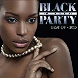 Best Of Black Winter Party 2015 [Explicit]