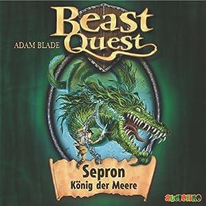 Sepron, König der Meere (Beast Quest 2) Hörbuch
