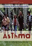 img - for Asthma: The Ultimate Teen Guide (It Happened to Me) book / textbook / text book