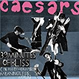 Caesars/39 MINUTES OF BLISS