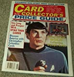 img - for Card Collector's Price Guide Magazine Volume 1, Number #2 (Live Long and Prosper with Star Trek Cards) book / textbook / text book