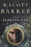 The Judging Eye (Aspect-Emperor) R. Scott Bakker