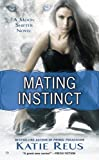 Mating Instinct: A Moon Shifter Novel (Moon Shifter Series Book 3)