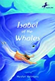 Isabel of the Whales (0440420253) by Velmans, Hester