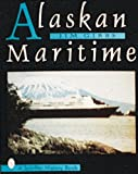 img - for Alaskan Maritime (Schiffer History Book) book / textbook / text book