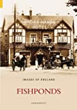 Fishponds (Images of: England) (0752433156) by Bartlett, John